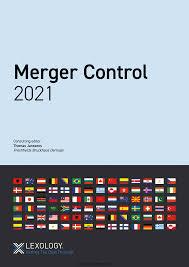 Lexology GTDG Merger Control 2021