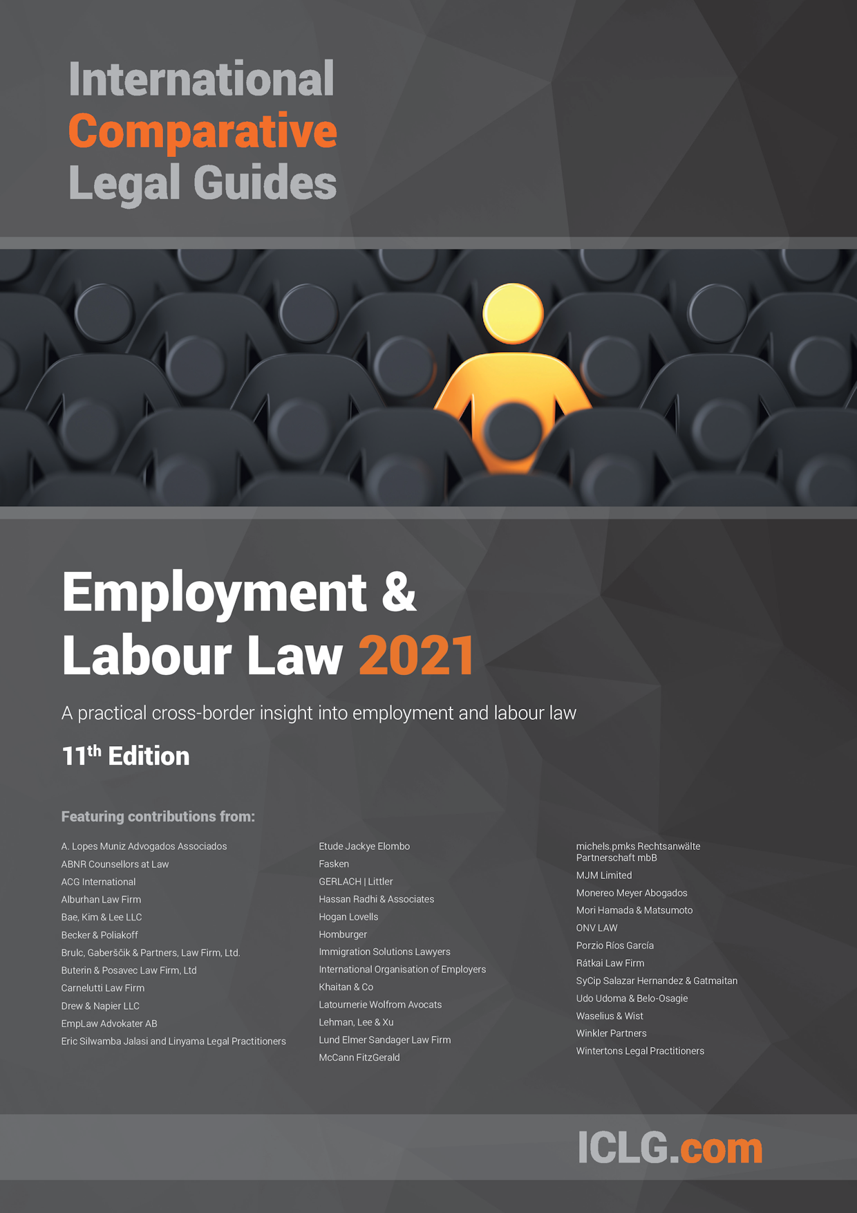 The International Comparative Legal Guide to: Employment & Labour Law 2021