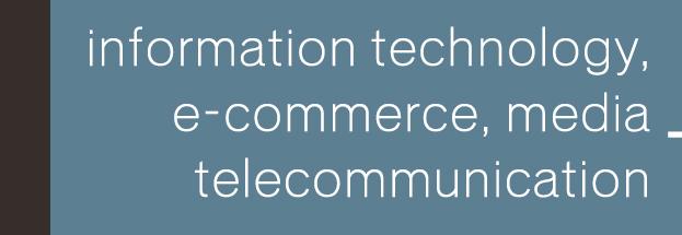 Information Technology, E-commerce, Media and Telecommunication